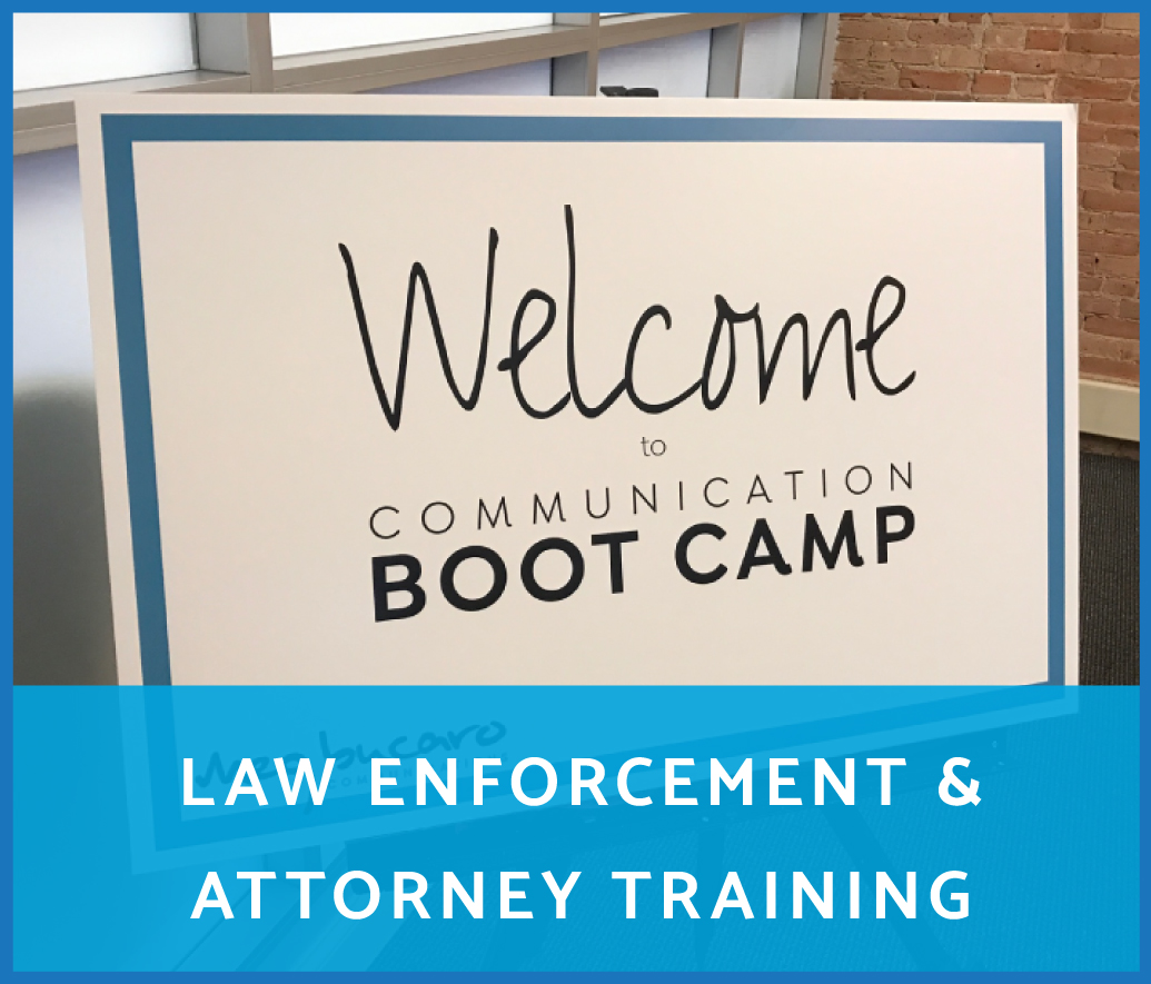 LAW ENFORCEMENT & ATTORNEY TRAINING